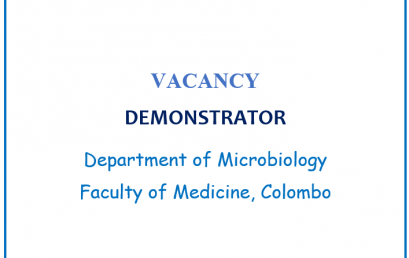 VACANCY –  POST OF DEMONSTRATOR In the Department of Microbiology, Faculty of Medicine, Colombo