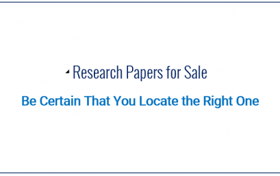 Research Papers For Sale – Be Certain That You Locate the Right One