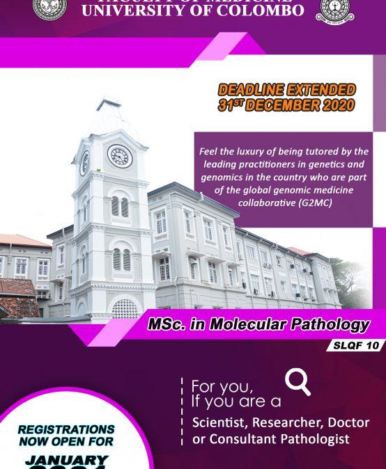 Master of Science in Molecular Pathology (Deadline Extended – 31st December 2020)